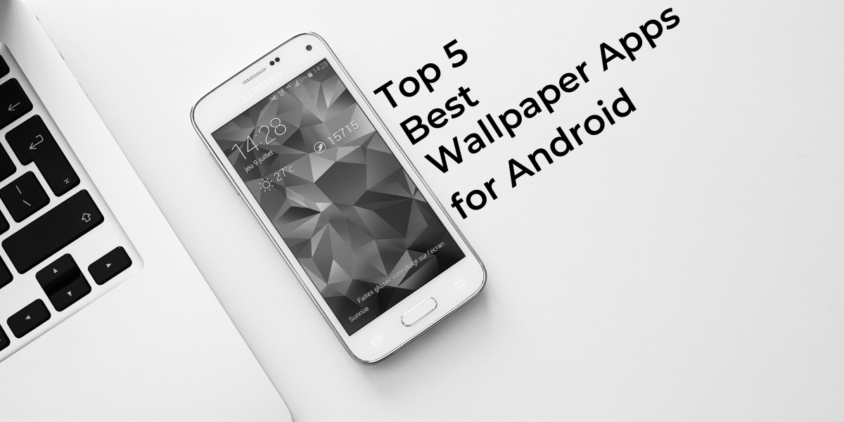 Top 5 Wallpaper Apps For Android Cashify Blog