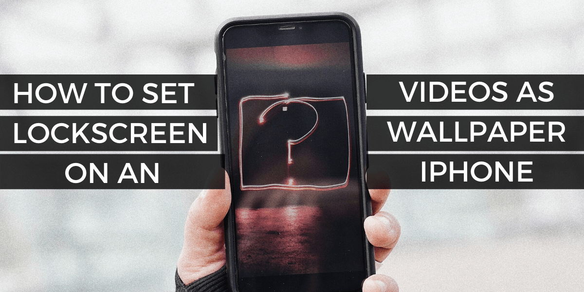How To Set Any Video As Lock Screen Wallpaper On Iphone Cashify Blog