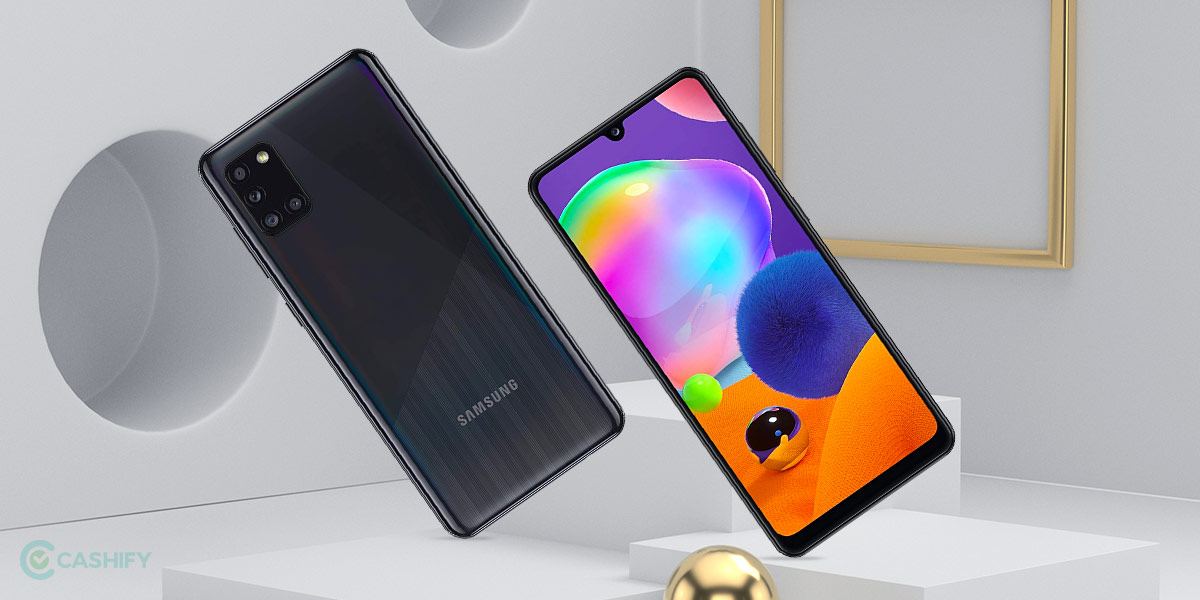 Samsung Galaxy A31 Not Really The Best Cashify